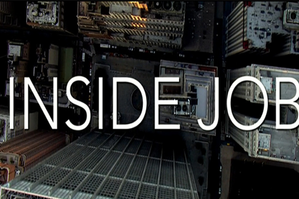 INSIDE JOB, the economic crisis of 2008