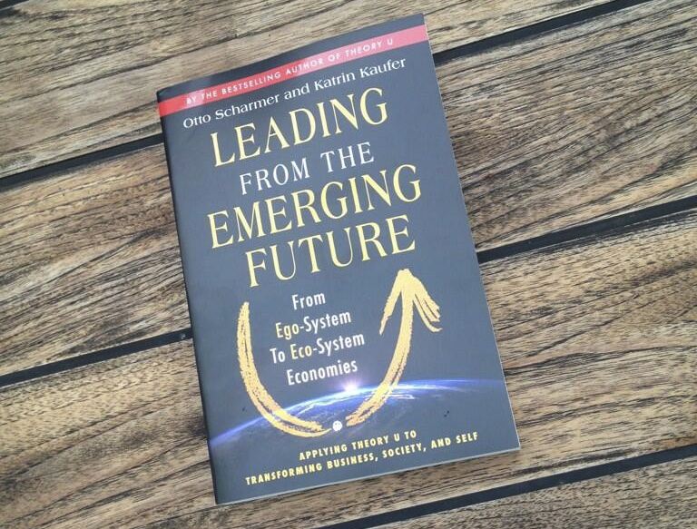 'Leading from the emerging future,' by Otto and Katrin